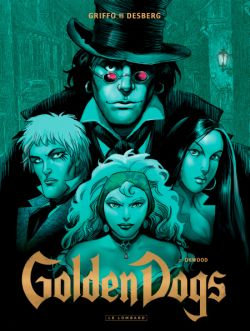 Golden Dogs, T2: Orwood