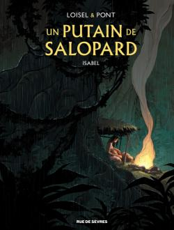 Un putain de salopard, 1. Isabel